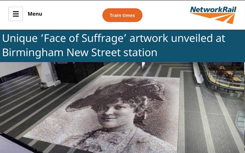 Unique 'Face of Suffrage' artwork unveiled at Birmingham New Street station | Network Rail | 2018