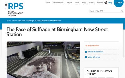 The Face of Suffrage at Birmingham New Street Station | Royal Photographic Society | 2018