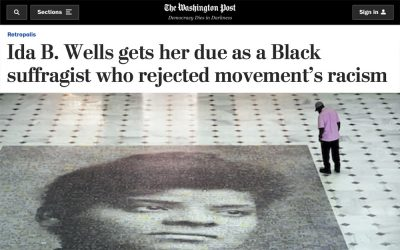 Washington Post | Ida B. Wells gets her due as a Black suffragist who rejected movement's racism | 2020