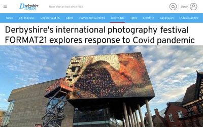 Derbyshire's international photography festival FORMAT21 explores response to Covid pandemic | Derbyshire Times | 2021